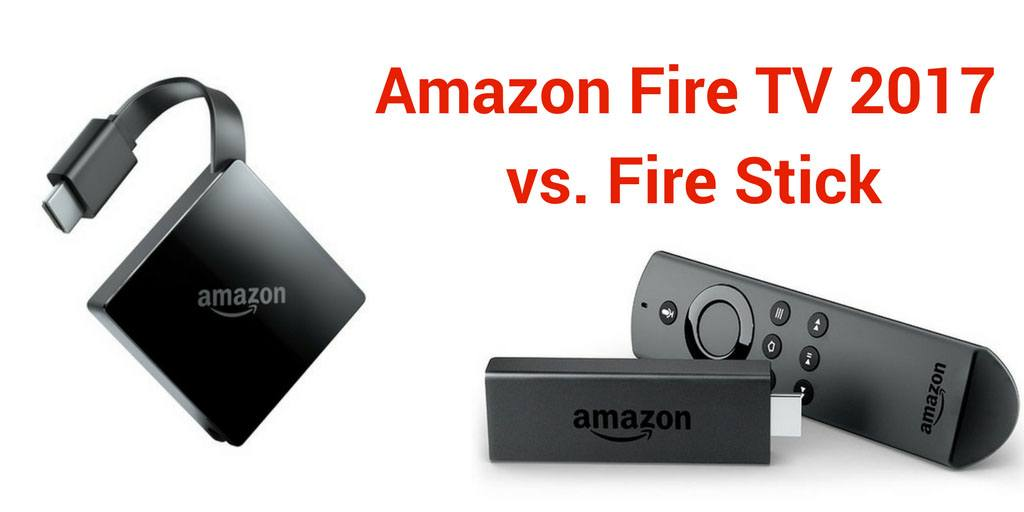Amazon Fire Tv Vs Fire Stick 2019 Review