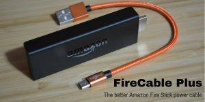 FireCable Plus-The better Amazon Fire Stick power cable