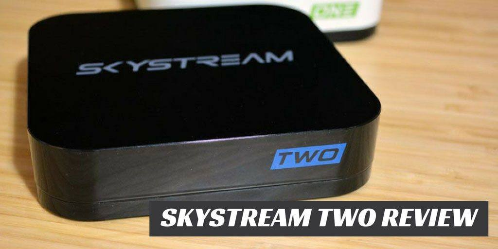 Skystream Two Review: The powerful, super easy to use Android box