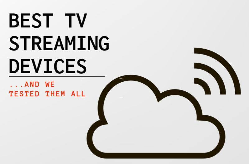 Best TV Streaming Devices for 2019