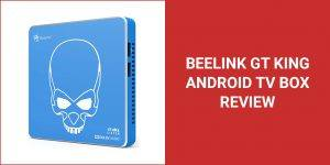 beelink gt king android tv box review