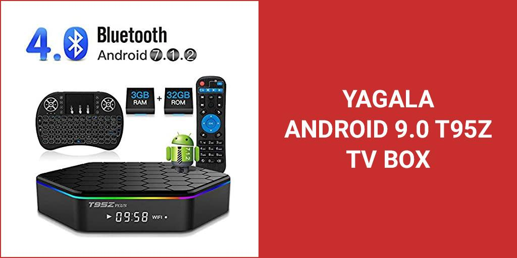 YAGALA Android 9.0 T95Z TV Box Review