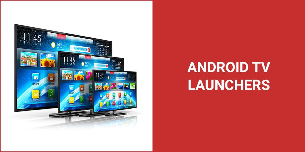 Android TV Launchers